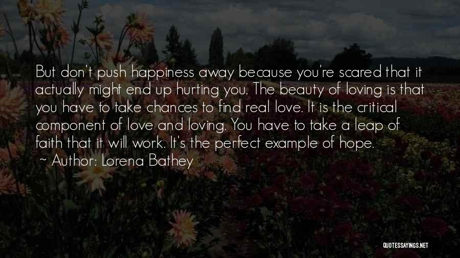 Happiness Is Loving You Quotes By Lorena Bathey
