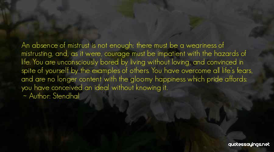 Happiness Is Loving You Quotes By Stendhal
