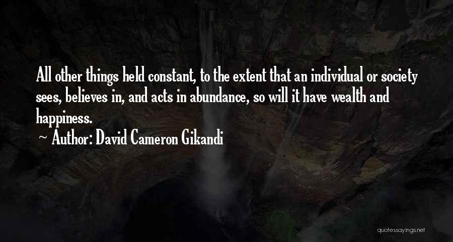 Happiness Is Not Constant Quotes By David Cameron Gikandi