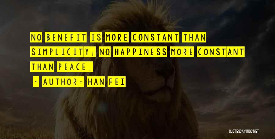Happiness Is Not Constant Quotes By Han Fei