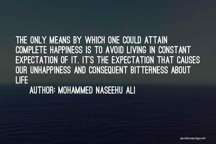 Happiness Is Not Constant Quotes By Mohammed Naseehu Ali