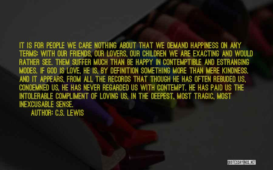 Happiness Of God Quotes By C.S. Lewis