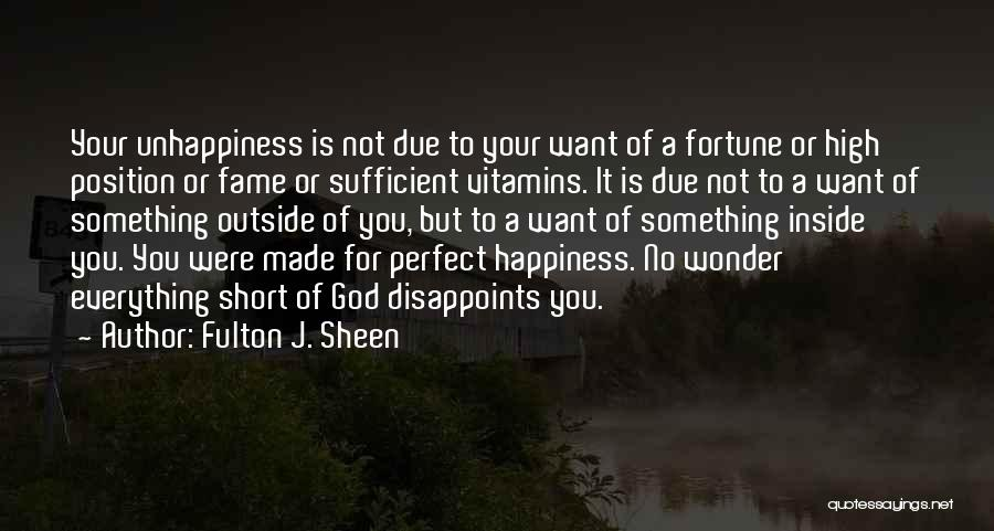 Happiness Of God Quotes By Fulton J. Sheen