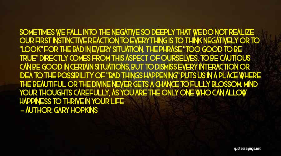 Happiness Of God Quotes By Gary Hopkins