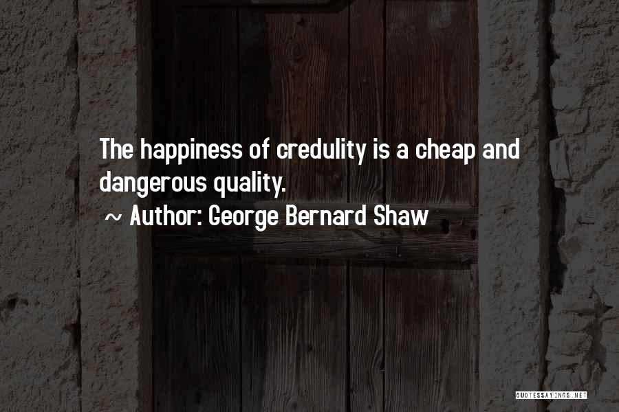 Happiness Of God Quotes By George Bernard Shaw