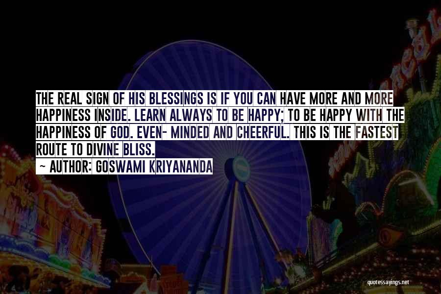 Happiness Of God Quotes By Goswami Kriyananda
