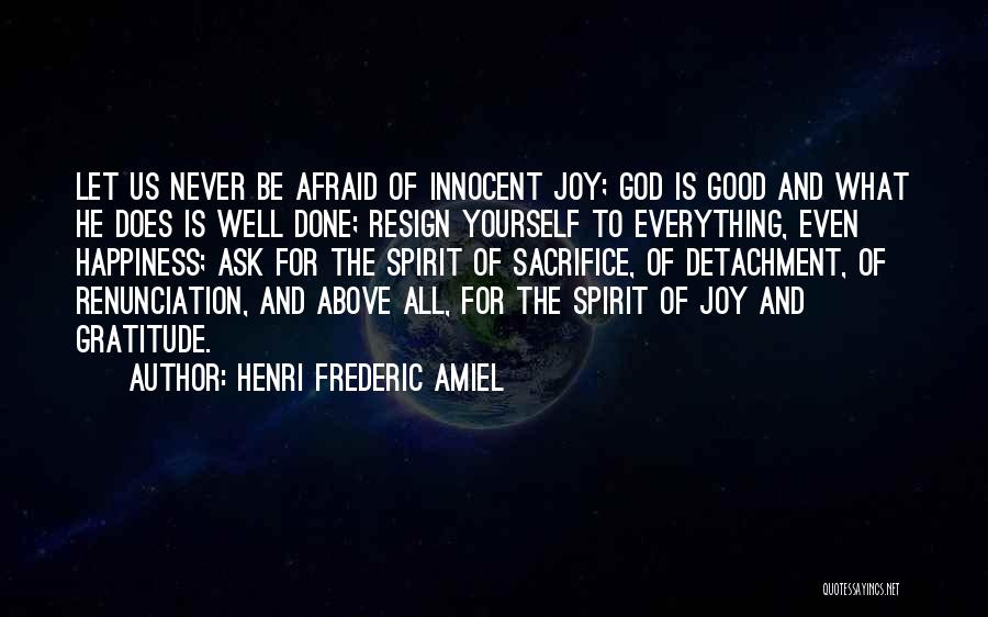 Happiness Of God Quotes By Henri Frederic Amiel