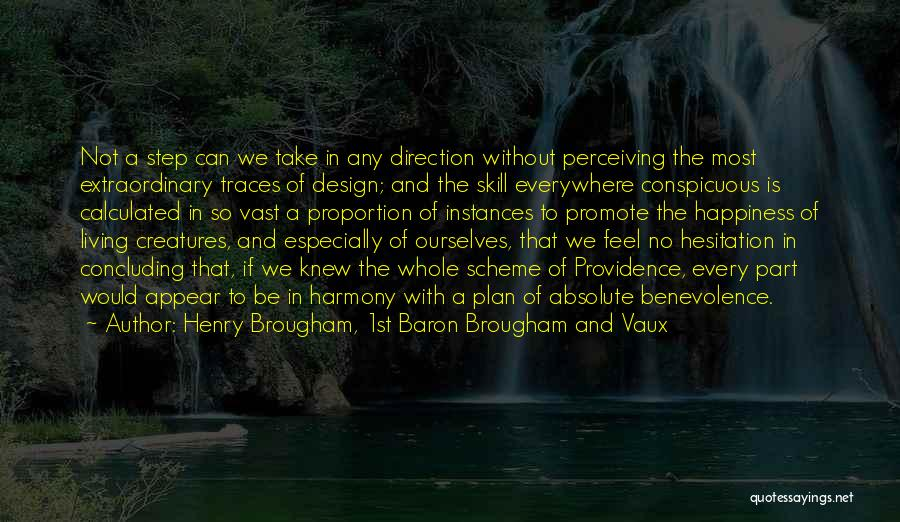Happiness Of God Quotes By Henry Brougham, 1st Baron Brougham And Vaux