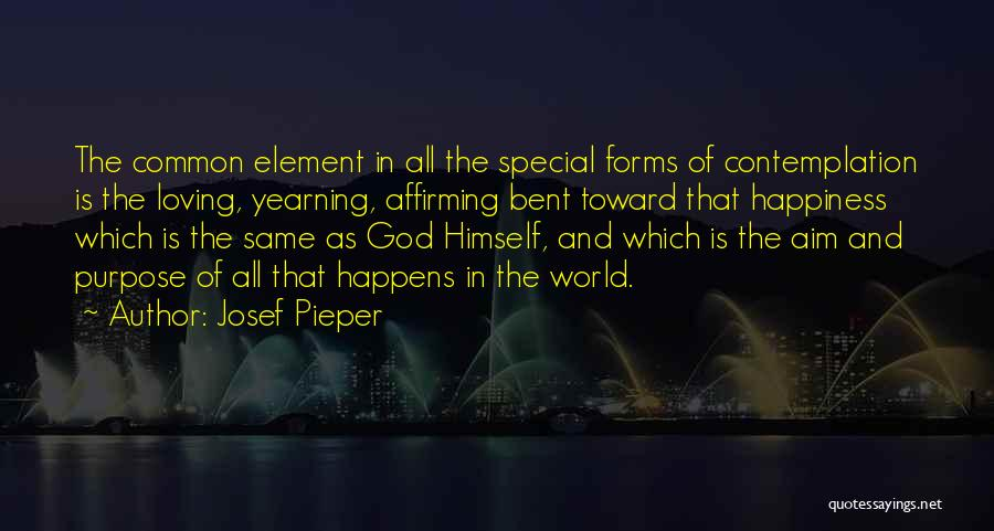 Happiness Of God Quotes By Josef Pieper