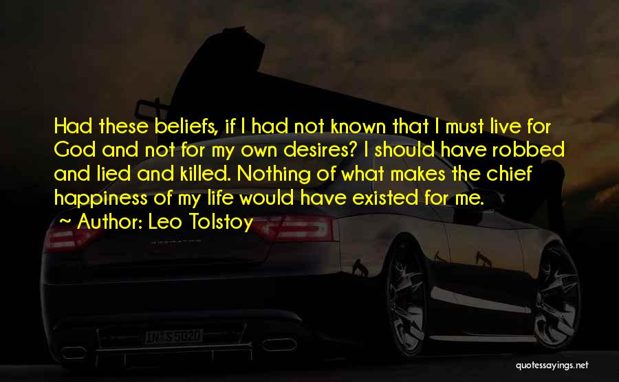 Happiness Of God Quotes By Leo Tolstoy