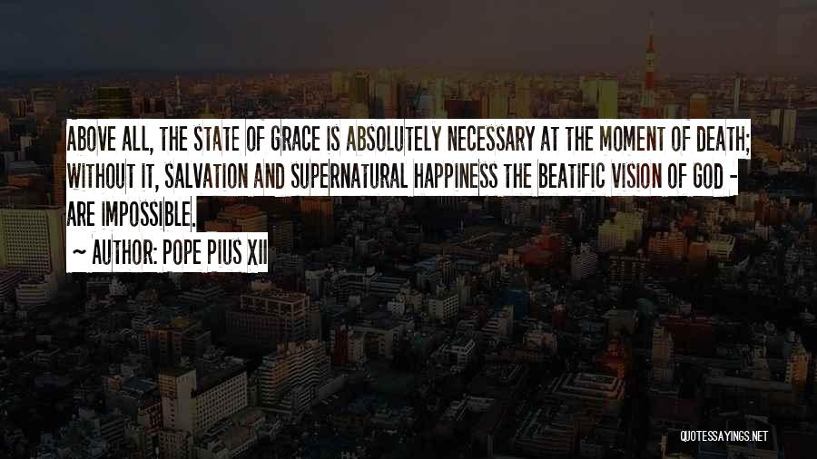 Happiness Of God Quotes By Pope Pius XII