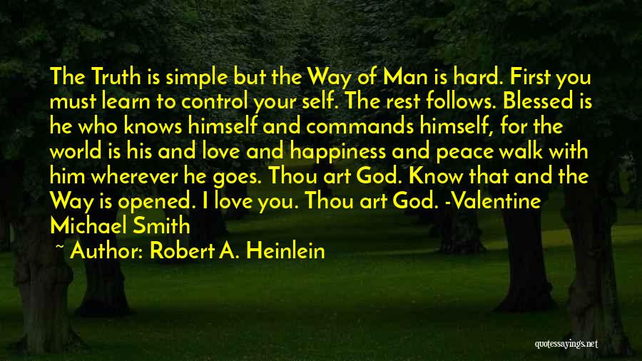 Happiness Of God Quotes By Robert A. Heinlein