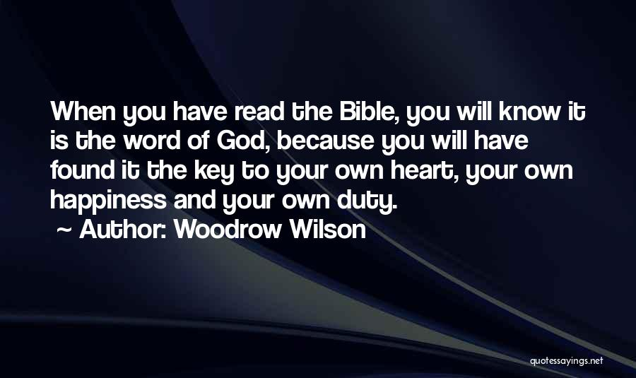 Happiness Of God Quotes By Woodrow Wilson