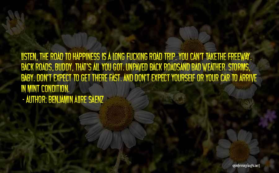 Happiness With Baby Quotes By Benjamin Alire Saenz