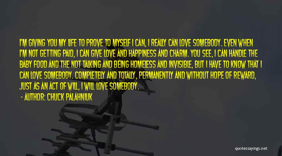 Happiness With Baby Quotes By Chuck Palahniuk