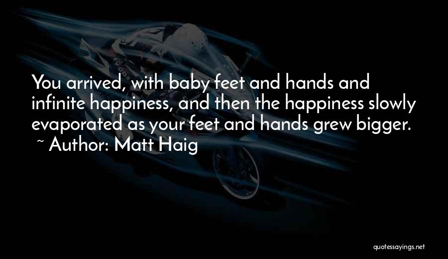Happiness With Baby Quotes By Matt Haig