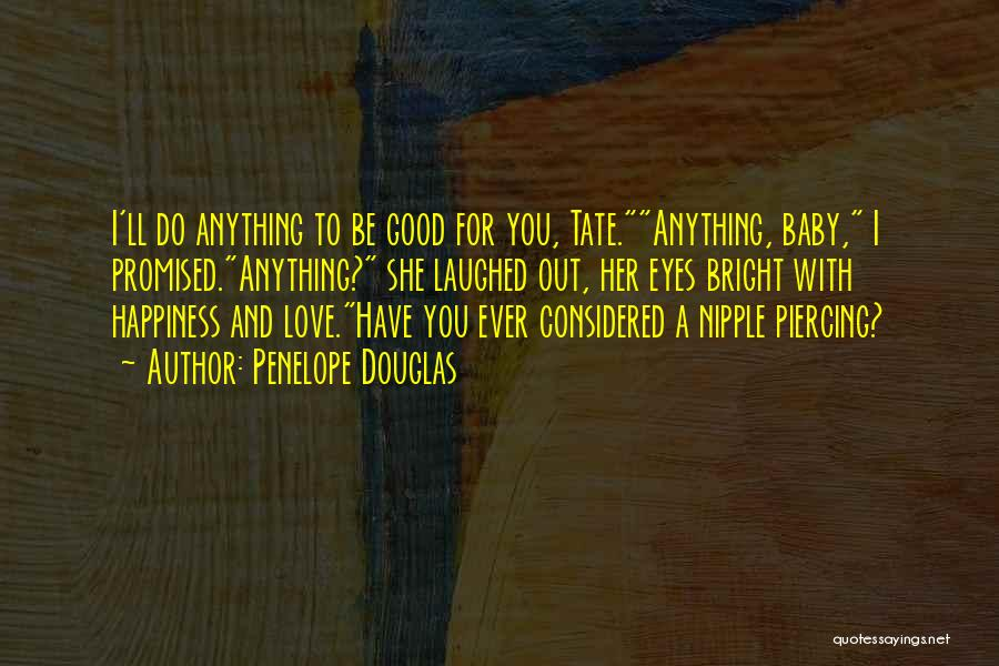 Happiness With Baby Quotes By Penelope Douglas
