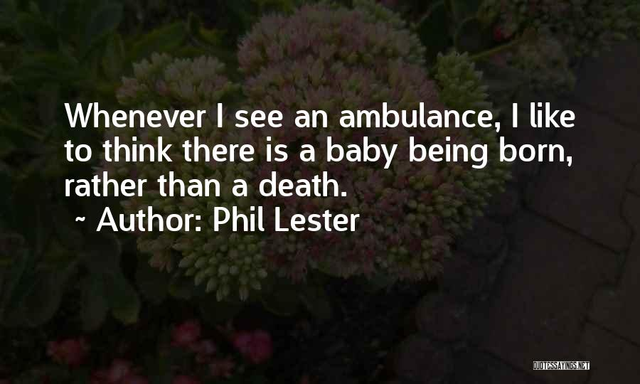 Happiness With Baby Quotes By Phil Lester