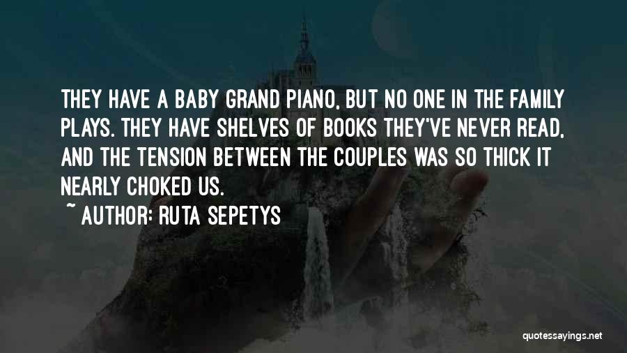 Happiness With Baby Quotes By Ruta Sepetys