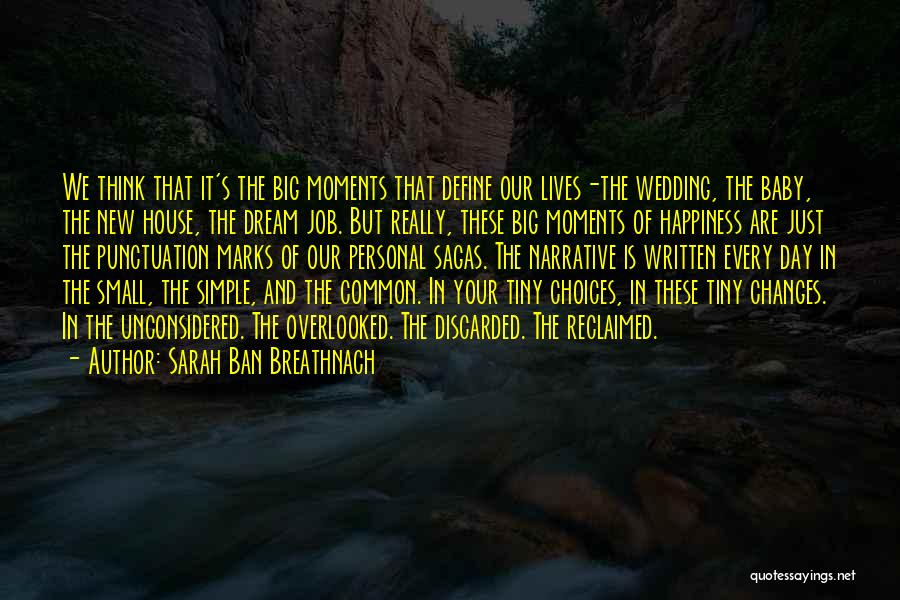 Happiness With Baby Quotes By Sarah Ban Breathnach