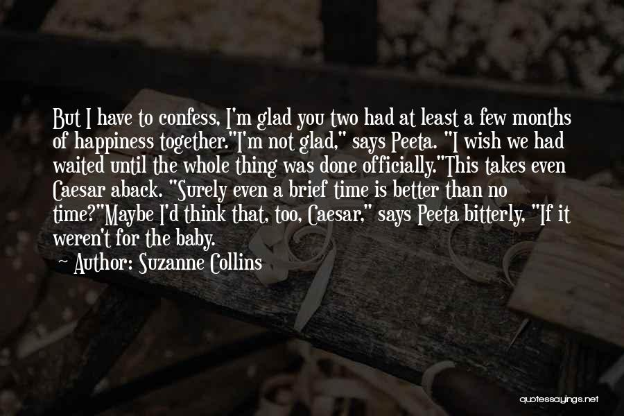 Happiness With Baby Quotes By Suzanne Collins