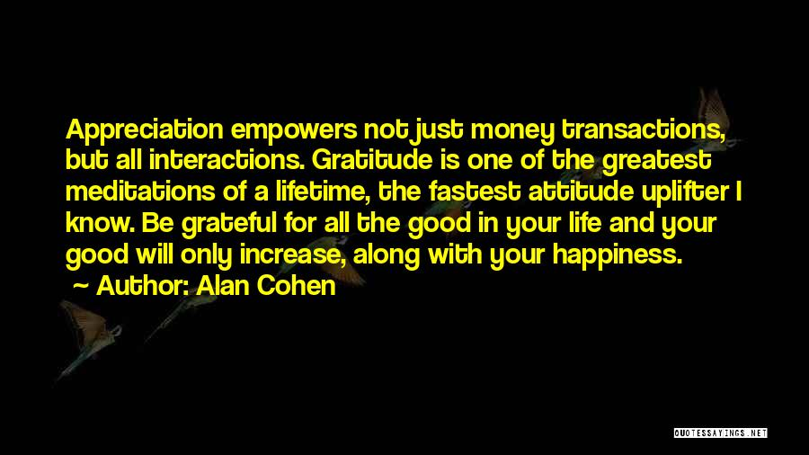 Happiness With Money Quotes By Alan Cohen