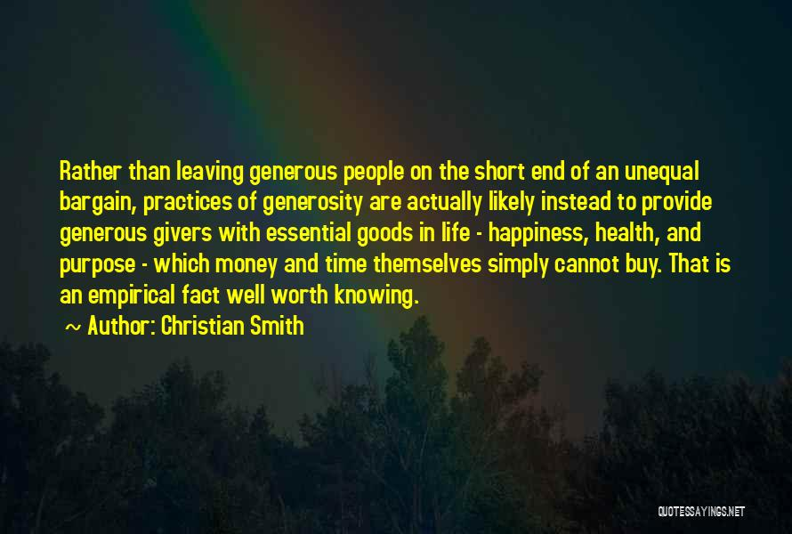 Happiness With Money Quotes By Christian Smith