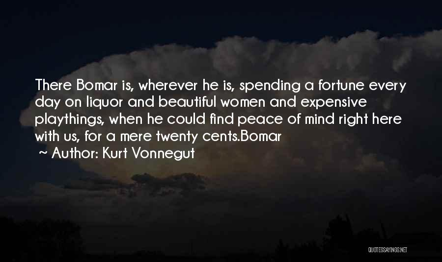 Happiness With Money Quotes By Kurt Vonnegut