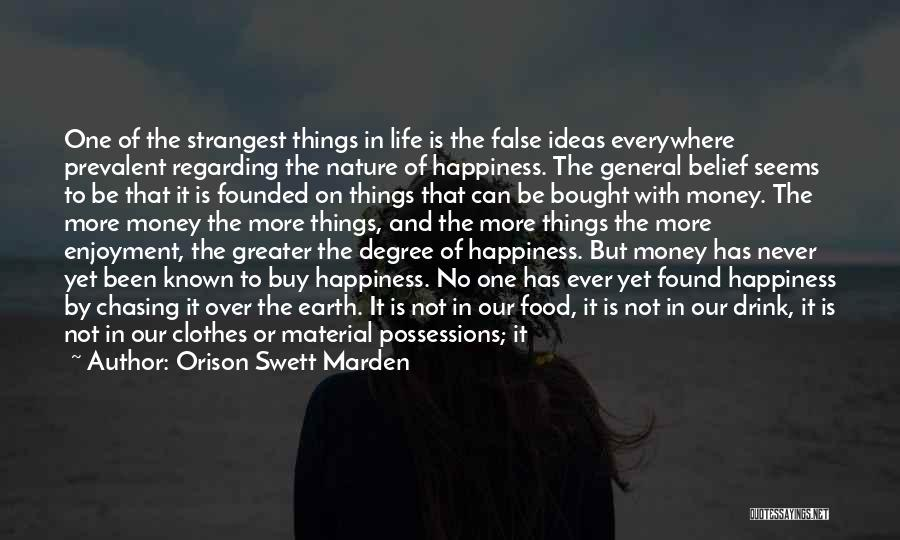 Happiness With Money Quotes By Orison Swett Marden