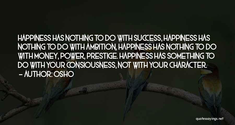 Happiness With Money Quotes By Osho