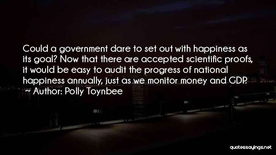 Happiness With Money Quotes By Polly Toynbee