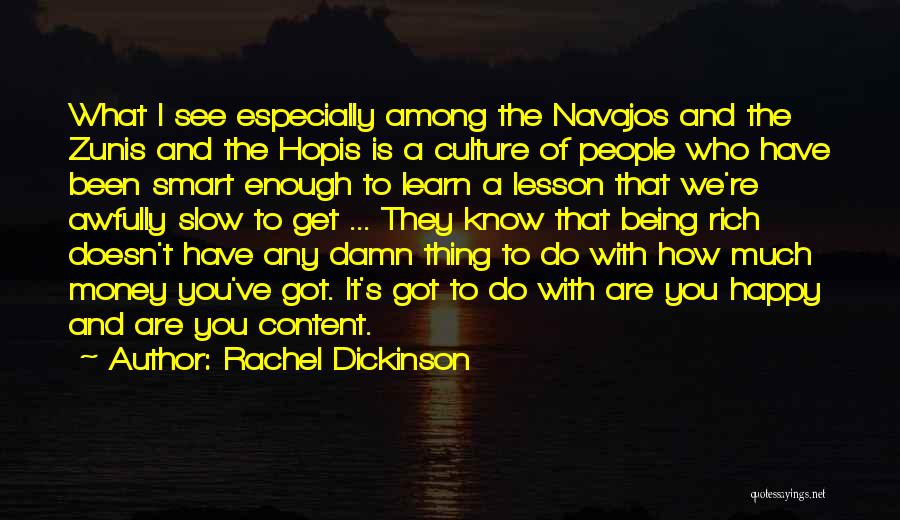 Happiness With Money Quotes By Rachel Dickinson