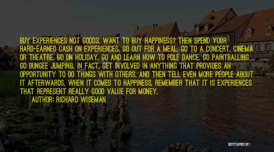 Happiness With Money Quotes By Richard Wiseman