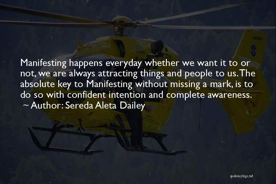 Happiness With Money Quotes By Sereda Aleta Dailey