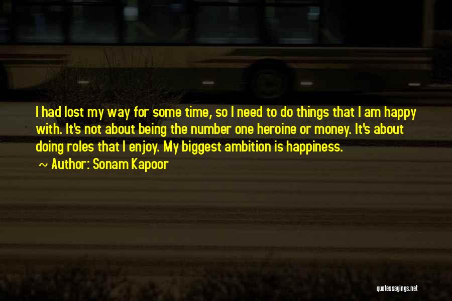 Happiness With Money Quotes By Sonam Kapoor