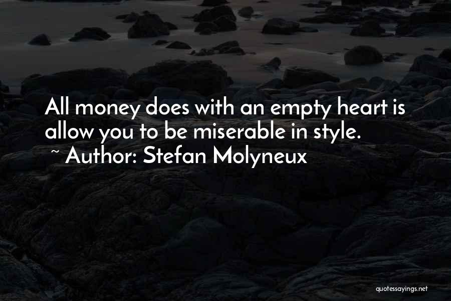 Happiness With Money Quotes By Stefan Molyneux