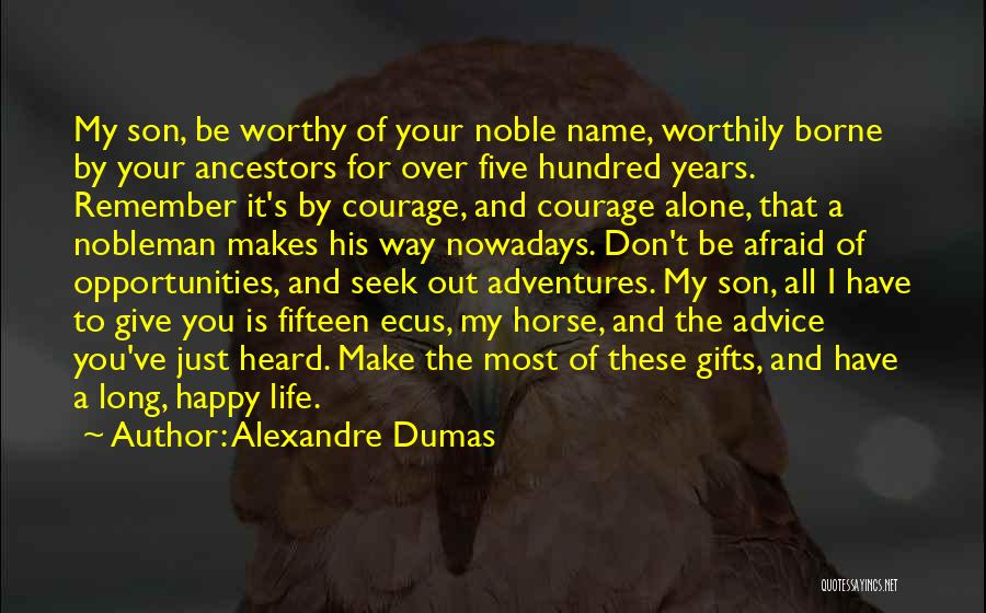 Happy All Alone Quotes By Alexandre Dumas