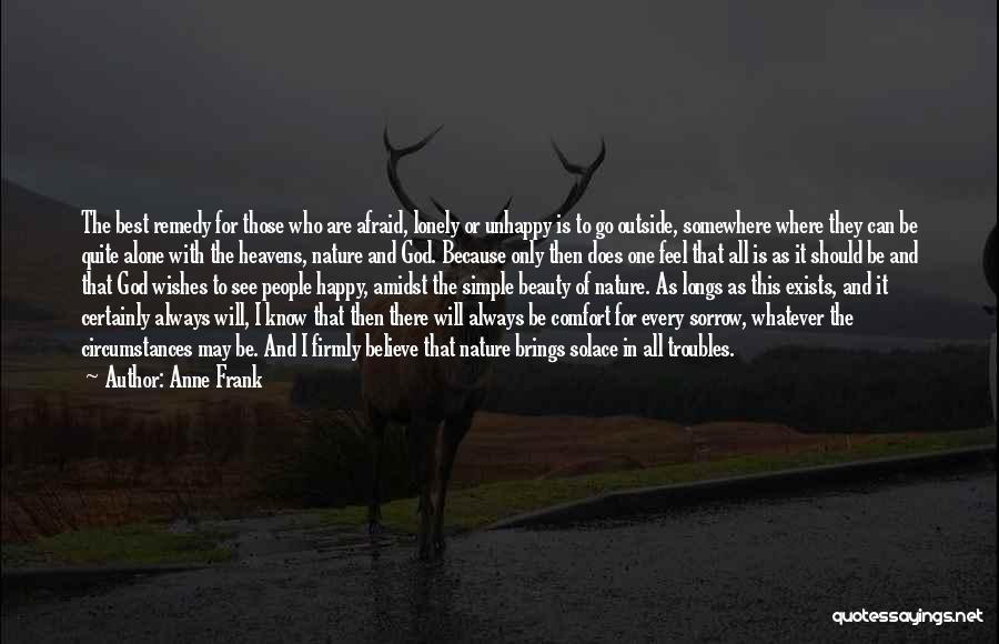 Happy All Alone Quotes By Anne Frank