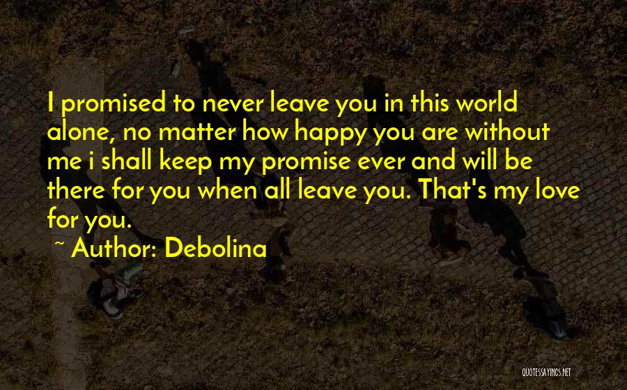 Happy All Alone Quotes By Debolina