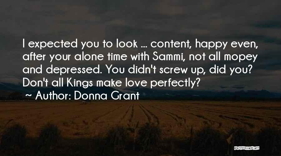 Happy All Alone Quotes By Donna Grant