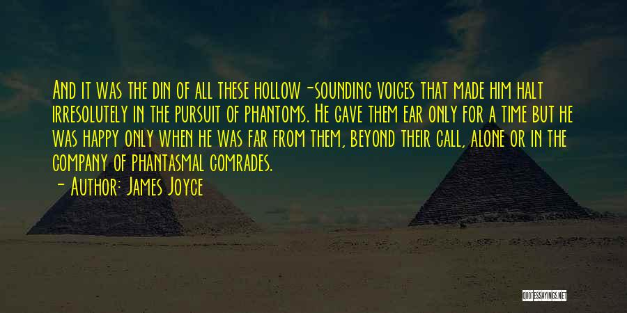 Happy All Alone Quotes By James Joyce