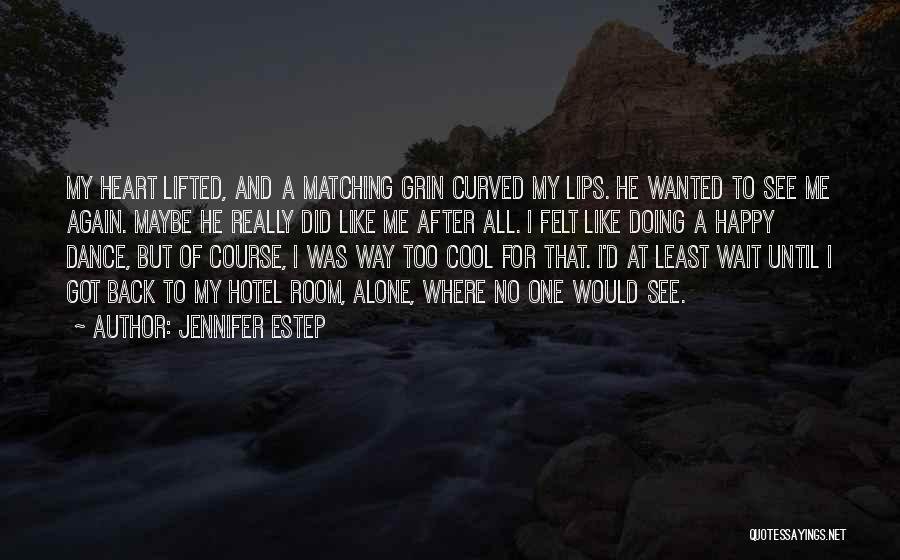 Happy All Alone Quotes By Jennifer Estep
