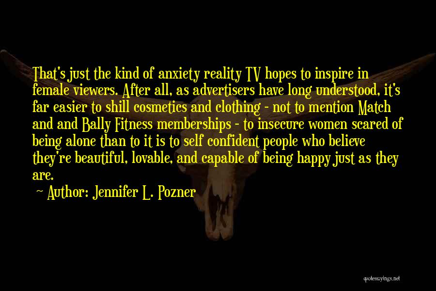 Happy All Alone Quotes By Jennifer L. Pozner