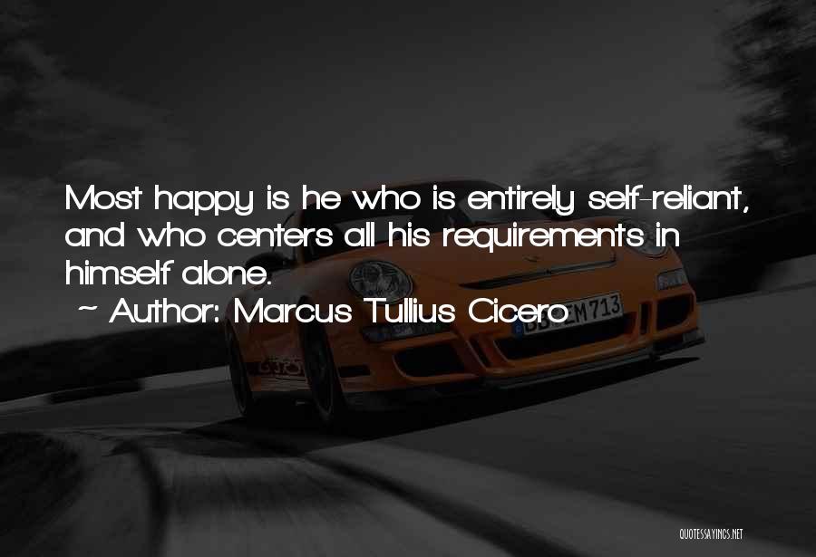 Happy All Alone Quotes By Marcus Tullius Cicero