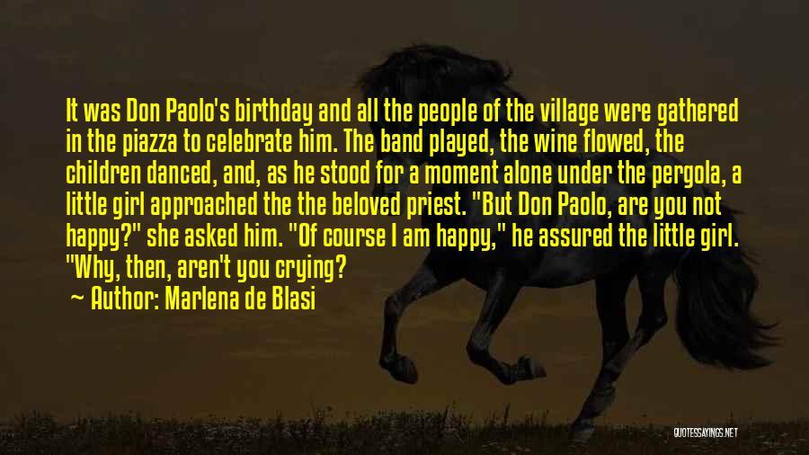 Happy All Alone Quotes By Marlena De Blasi