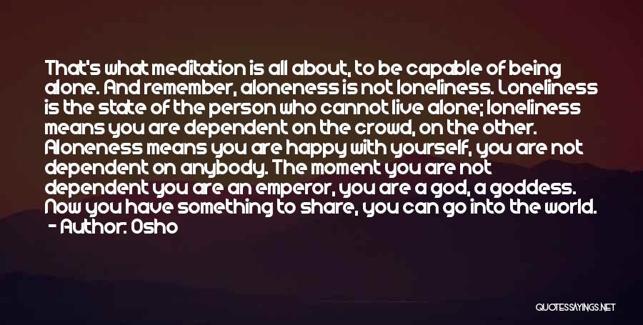 Happy All Alone Quotes By Osho