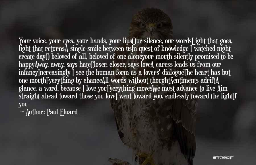 Happy All Alone Quotes By Paul Eluard