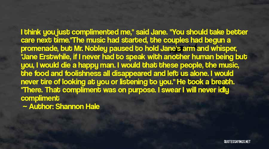 Happy All Alone Quotes By Shannon Hale