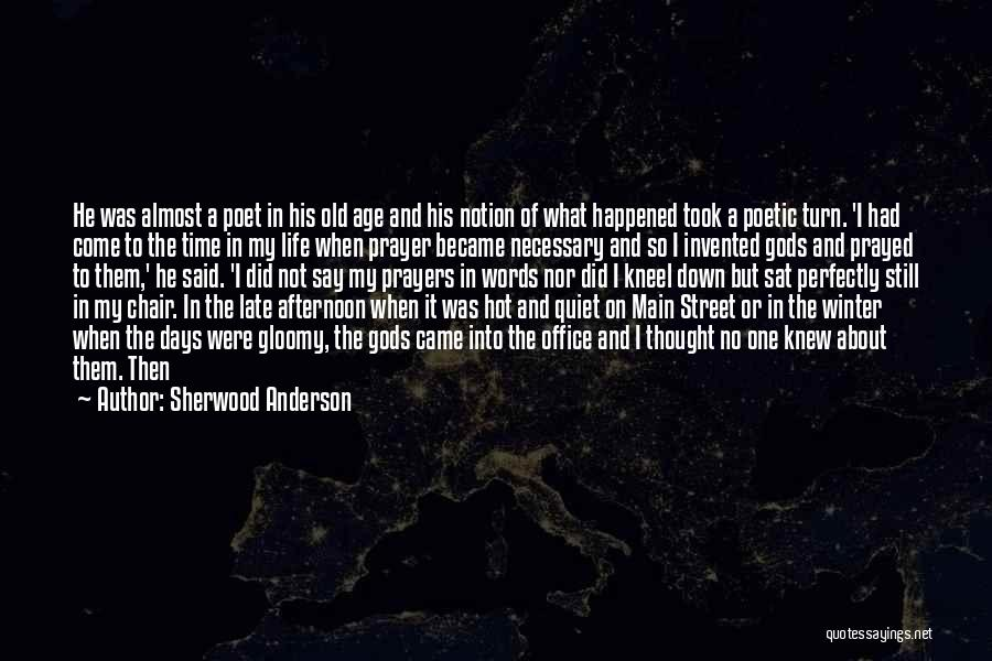 Happy All Alone Quotes By Sherwood Anderson