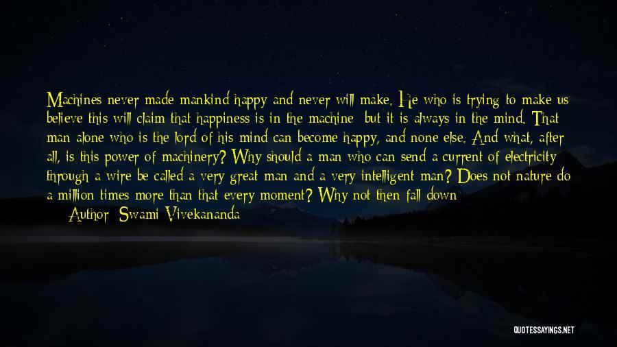 Happy All Alone Quotes By Swami Vivekananda